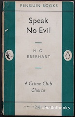 Speak No Evil by M. G. Eberhardt